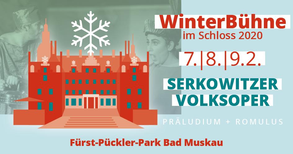 Events: WINTERBÜHNE im Neuen Schloss Bad Muskau, im Fürst-Pückler-Park